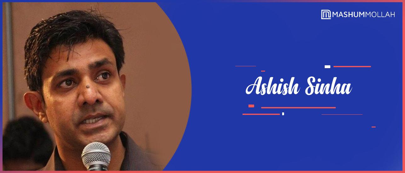 Ashish Sinha