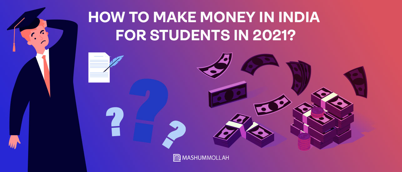 how to make money in india for students