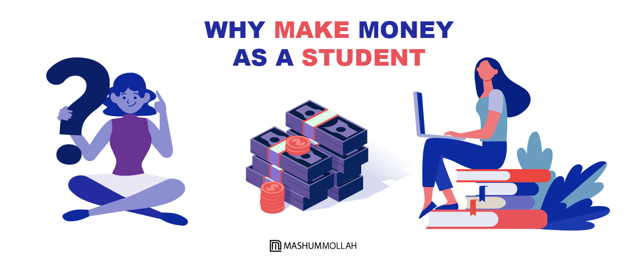 Why Make Money As a Student