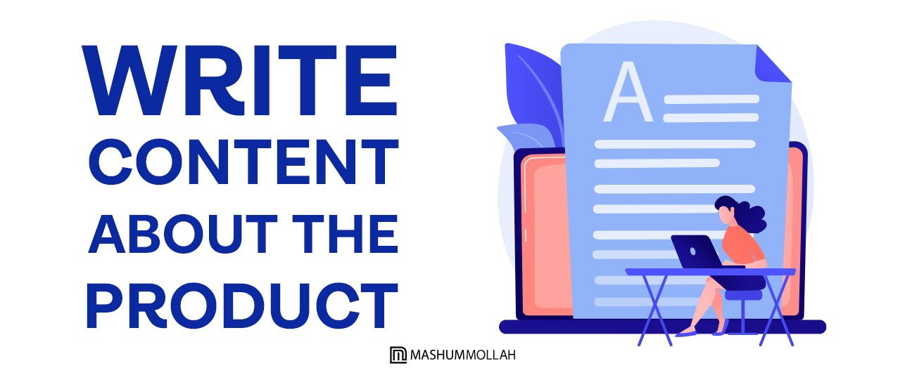 Write Content About the Product