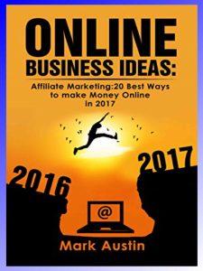 Online Business Ideas by Mark Austin