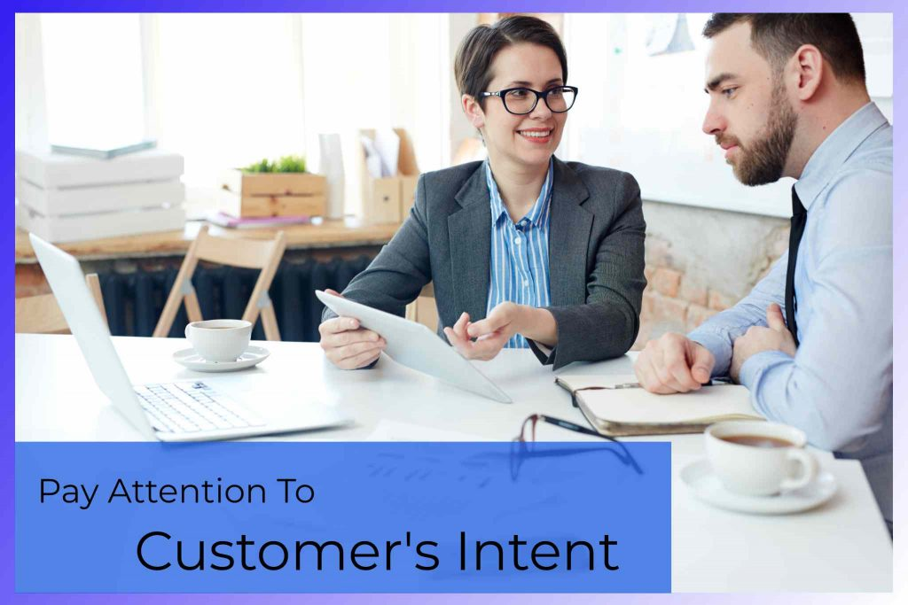 Pay Attention To Customers