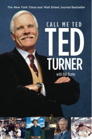 Call Me Ted by Ted Turner