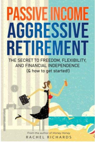 Passive Income Aggressive Retirement