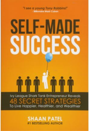 The Self-Made Success by Shaan Patel